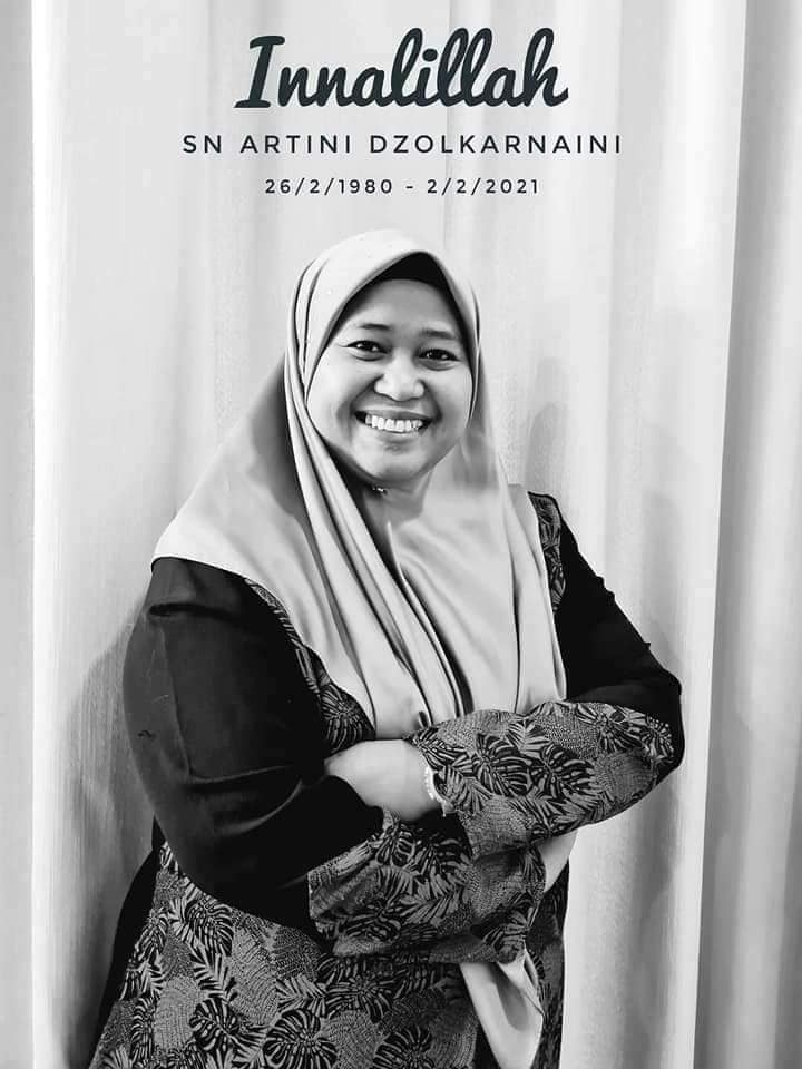 Condolences graphic for Staff Nurse Artini Dzolkarnain, 26/2/1980 - 2/2/2021, Innalillah. Artini is a rotund woman with a cheerful, wide smile. She is pictured standing smiling with her arms crossed, while wearing baju kurung and a headscarf.