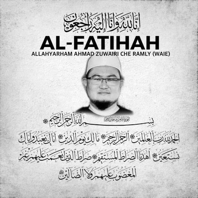 Condolences message for Allahyarham Ahmad Zuwairi Che Ramly (Waie). He is pictured wearing a kopiah and glasses and sporting a goatee