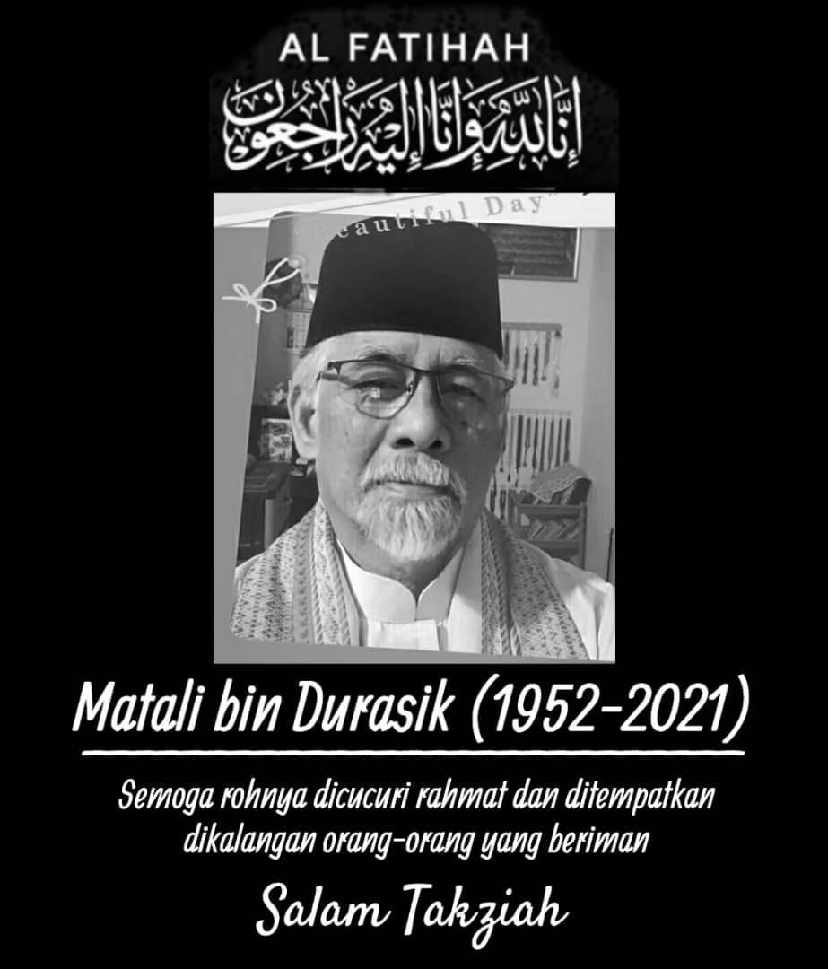 Condolences message for Matali bin Durasik (1952 - 2021). Matali is wearing a songkok and baju melayu w a scarf on his shoulders. He has a white mustache and beard and wears glasses.
