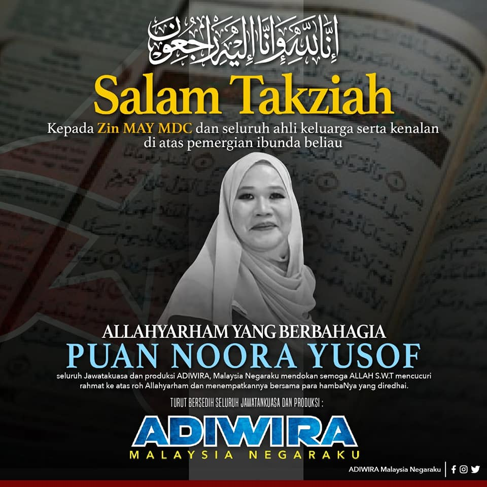 Condolences poster for the family of Puan Noora Yusof, as she is known.