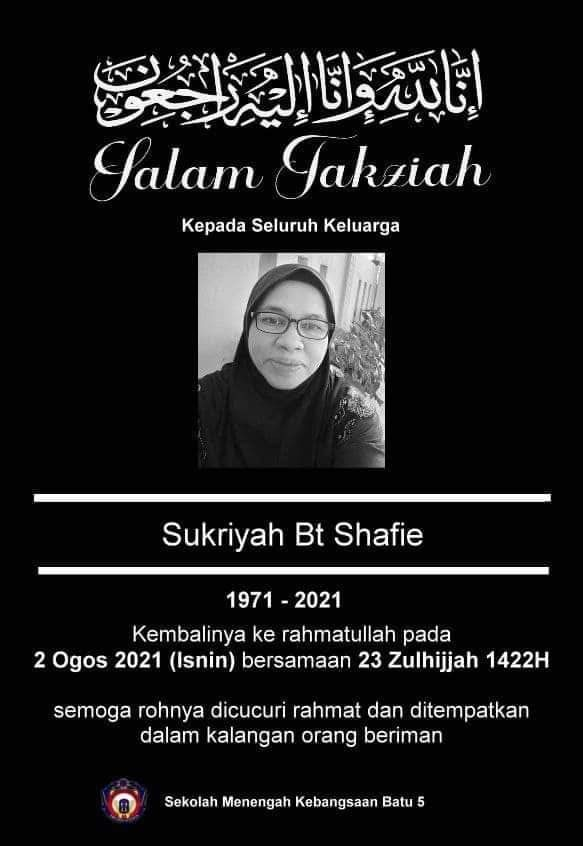 Condolences poster for Sukriyah Bt Shafie by Sekolah Menengah Kebangsaan Batu 5.