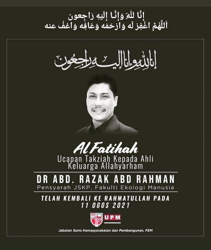 Condolences message for Dr Abd Razak Adb Rahman from UPM.