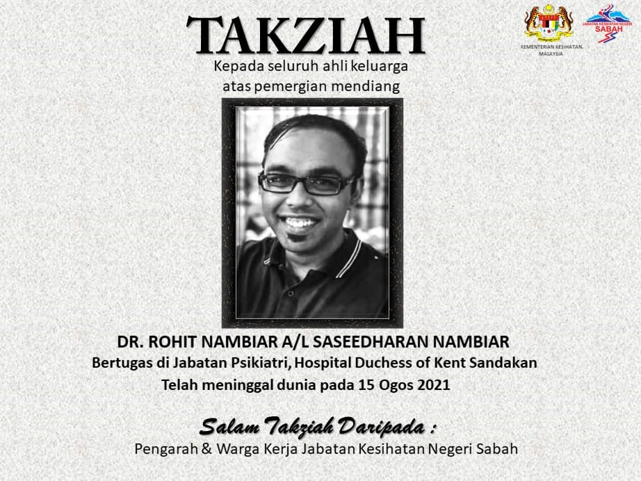 Condolences message for Dr Rohit Nambiar A/L Saseedharan Nambiar from the Sabah Health Department.