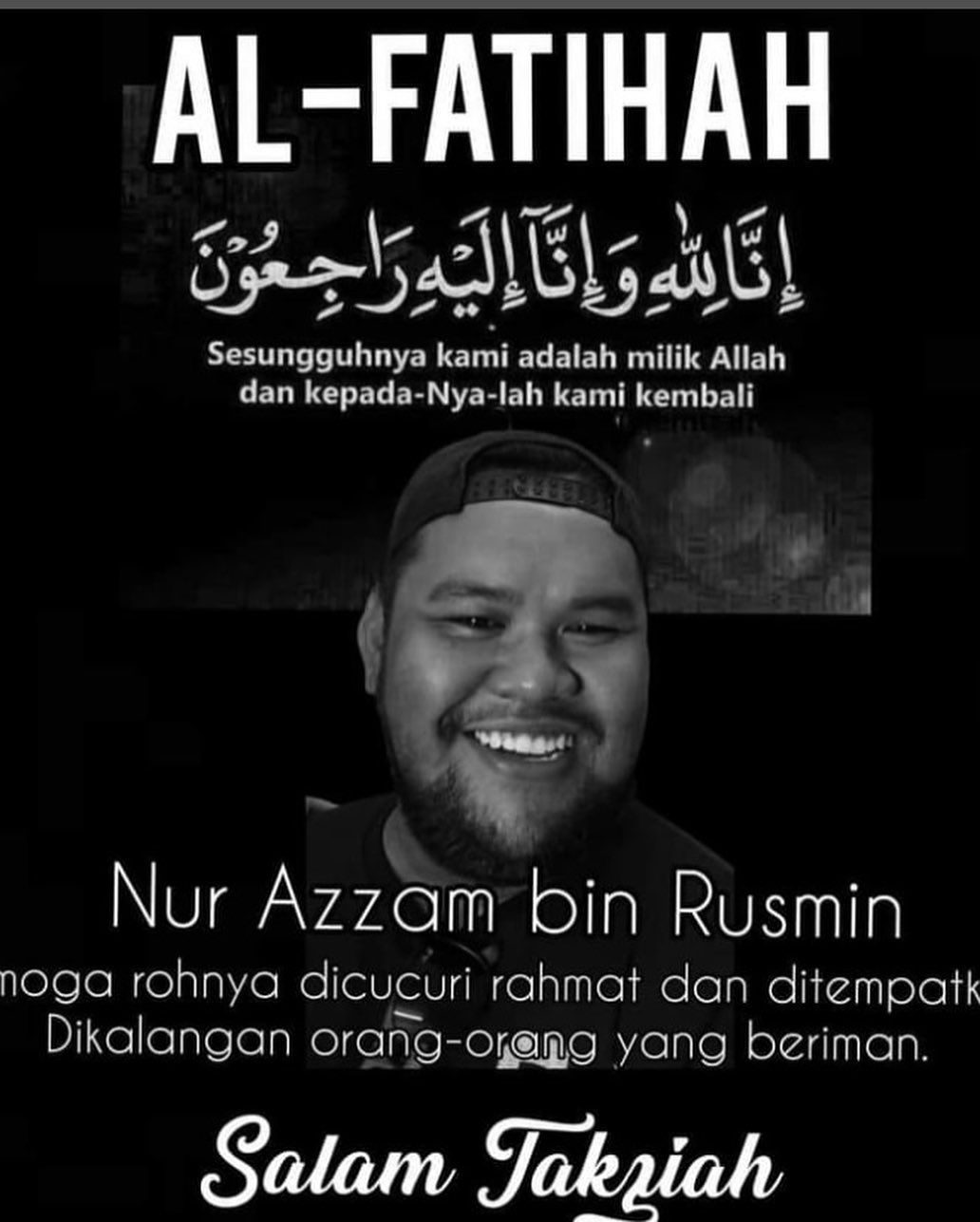 Condolence message for Nur Azzam Bin Rusmin. He is pictured as a round-faced jovial man with a wide smile. He is wearing a cap backwards.