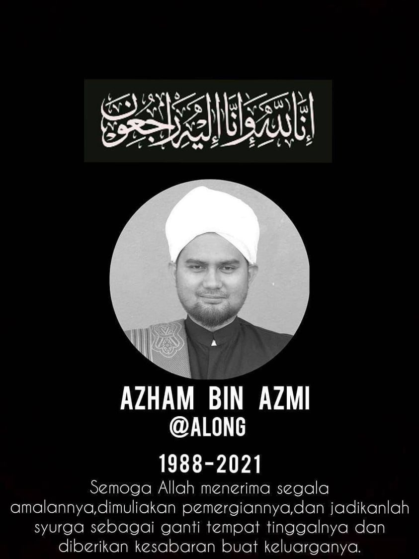 Condolence message for Azham bin Azmi @ Along who is pictured with a turban