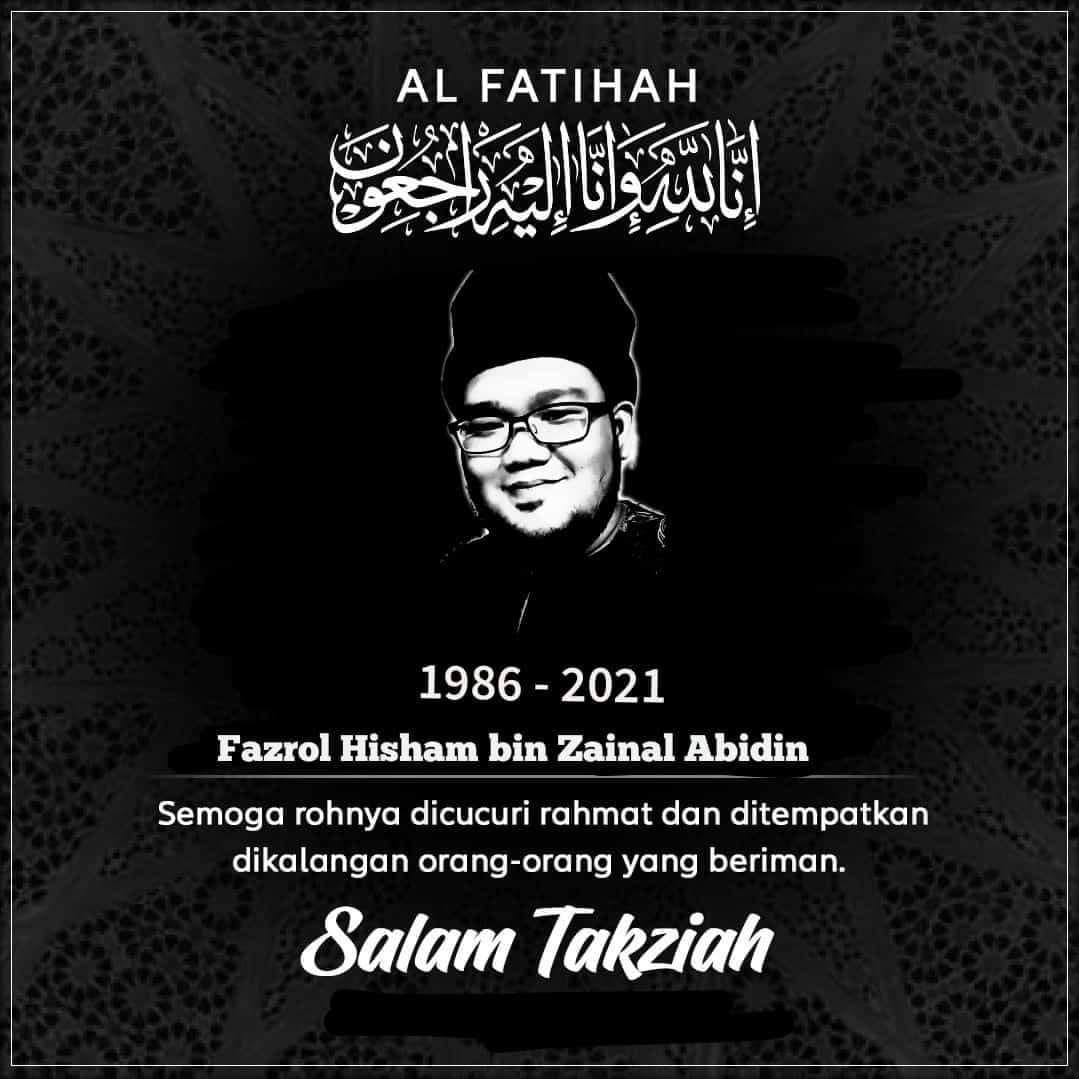 Condolence message for Fazrol Hisham bin Zainal Abidin