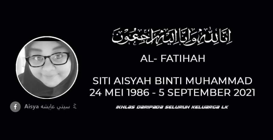 An obituary made for Siti Aisyah created by those who knew her