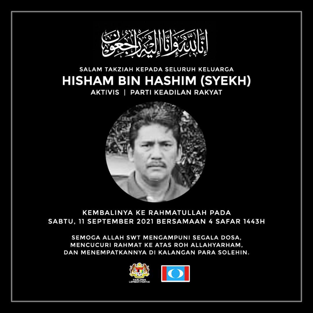 Condolence message for Hisham Hashim (Syekh) from Lembah Pantai Parliamentary Service Centre and Keadilan