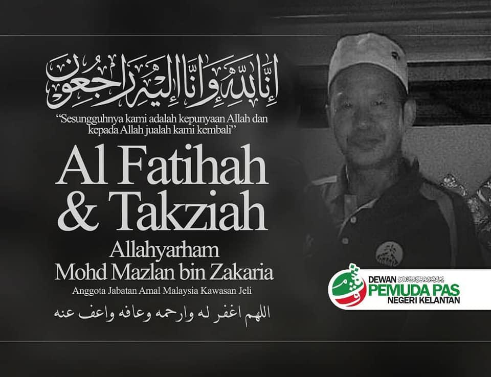 Condolences message for Mohd Mazlan bin Zakaria from Kelantan PAS Youth. He is wearing a kopiah and collared T-shirt.
