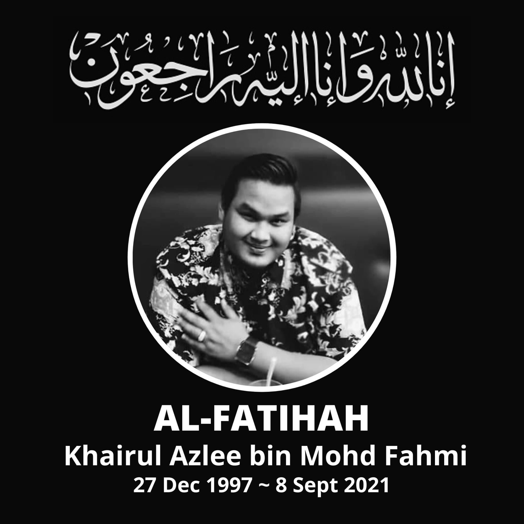 Orbituary message for Khairul Azlee bin Mohd Fahmi, born 27 Dec 1997 and died 8 Sept 2021. He is pictured smiling with his hand on his chest.