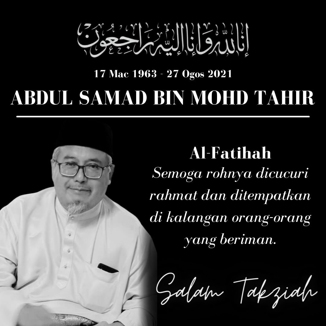 Condolences message for Abdul Samad Bin Mohd Tahir. He is pictured in a baju melayu and songkok. He has a white goatee and dark rimmed rectangular glasses.