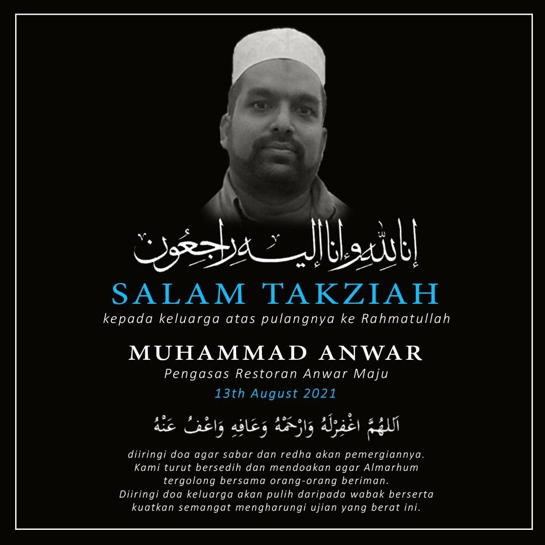 Condolences poster for Muhammad Anwar. He is pictured wearing a white kopiah and has a short beard and mustache.