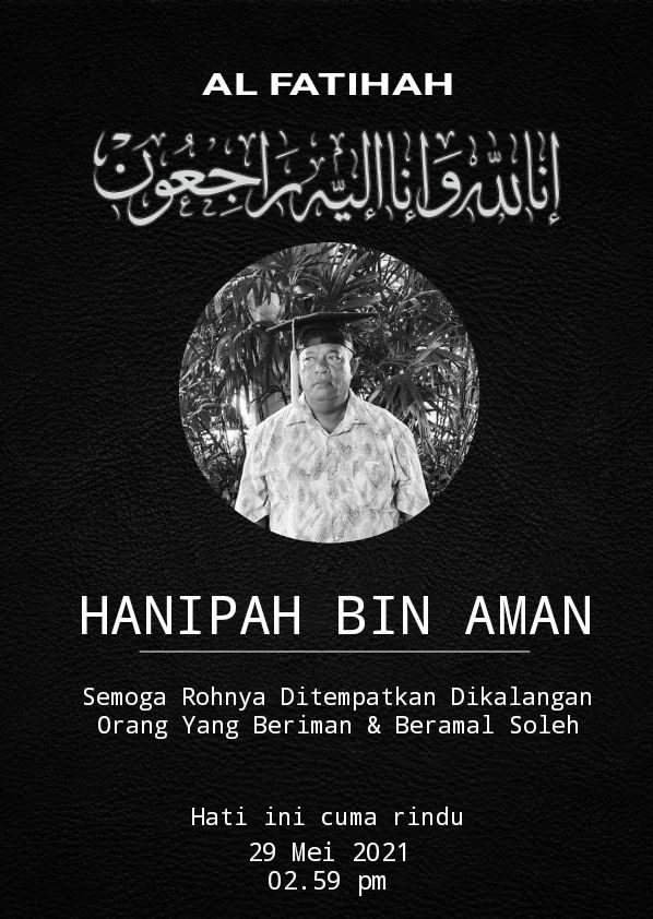 Death announcement for Hanipah Bin Aman with a prayer that he is placed among the pious. The message includes a caption 'Hati ini cuma rindu'