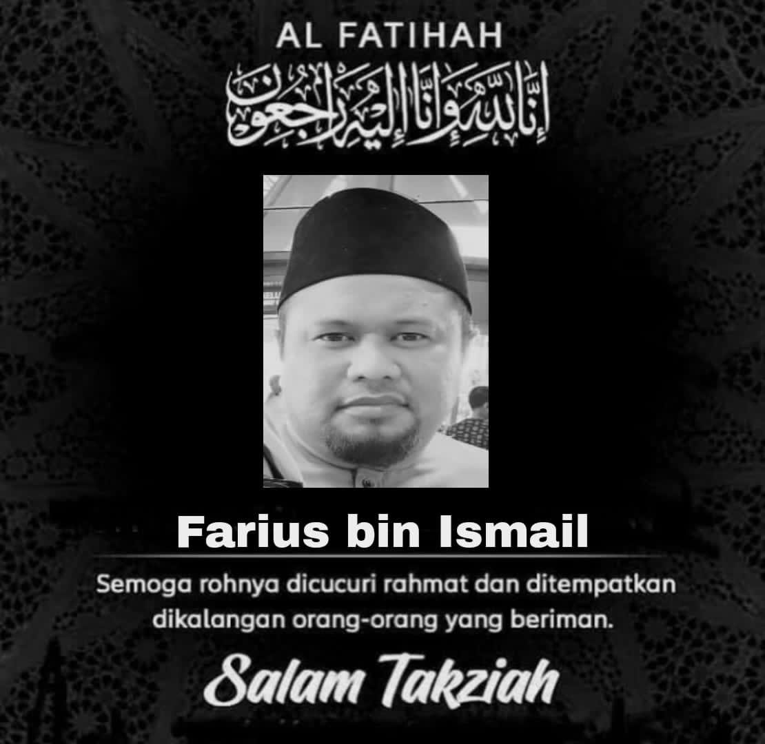 Condolences message for Farius bin Ismail. He is pictured in a songkok and has a goatee.