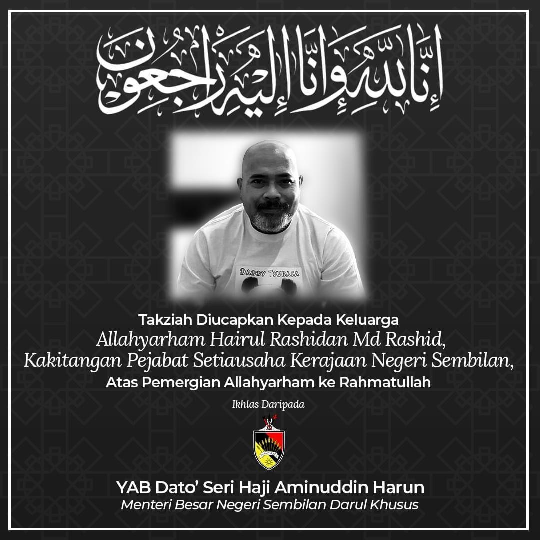 An obituary for Hairul Rashdan from the office of the YAB Menteri Besar Negeri Sembilan