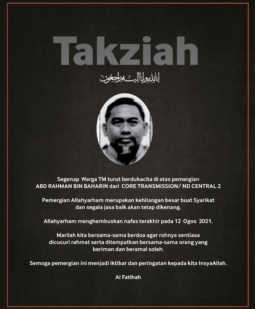 Condolences for Abd Rahman Baharin from TM.