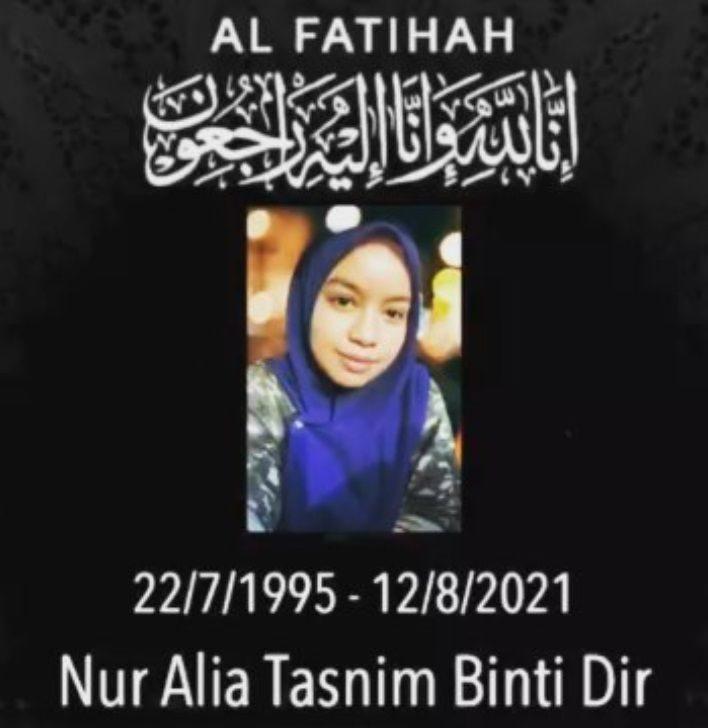 Nur Ali Tasnim Dir, 26, born July 22, 1995 and died Aug 8, 2021. Al Fatihah. Alia is pictured in a blue tudung and baju kurung.