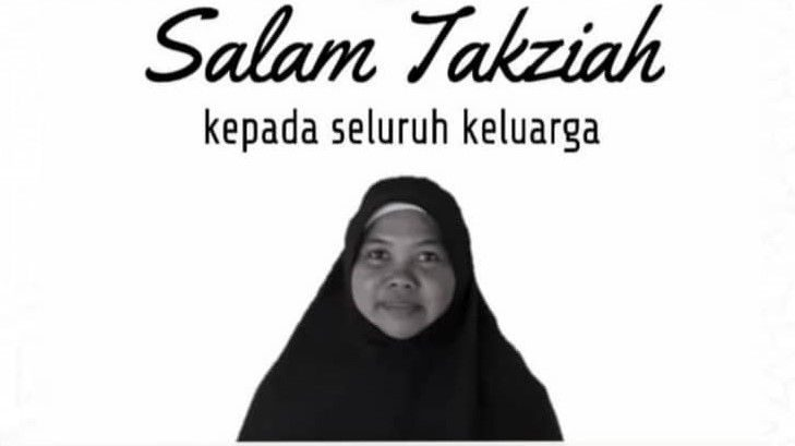 Condolences poster for Normarinah Ayub's next of kin. She is pictured in a tudung labuh. She has a round, friendly face and is smiling slightly in the picture.