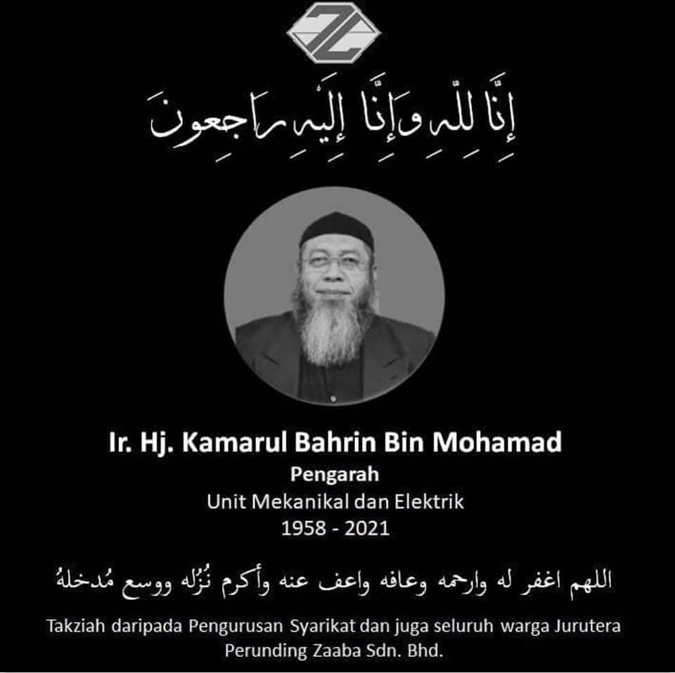 Condolences graphics which readsfor Kamaru Bahrin Mohamed from Jurutera Perunding Zaaba Sdn Bhd. Kamarul is an elderly man with long greying beard and rimless glasses. He wears a black kopiah a shirt and jacket.